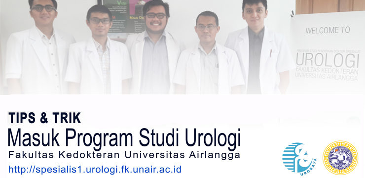 Tips & Trik Calon PPDS Baru Urologi Surabaya